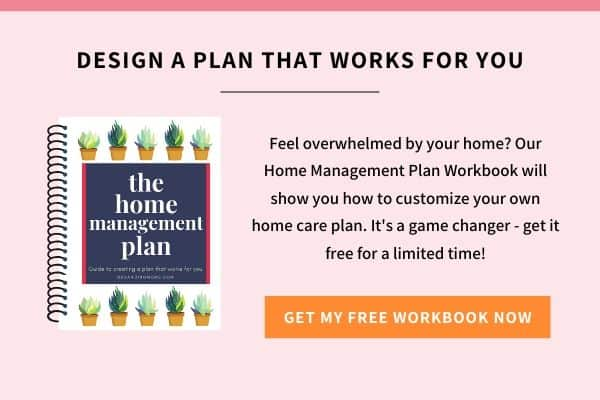 design a home management plan that works for you