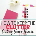 Keep the Clutter Out of Your House