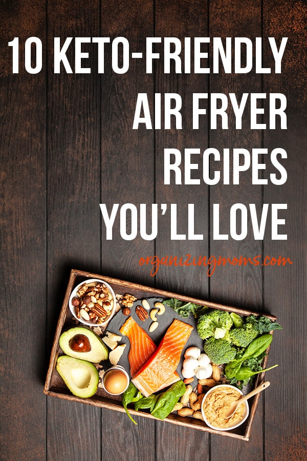 keto friendly air fryer recipes you will love