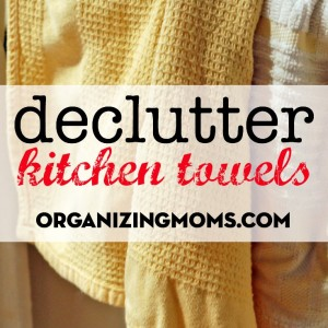 It is time to declutter the kitchen towels you aren't using. Make way for the towels you love.
