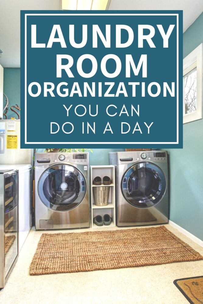 laundry room organization you can do in a day organizingmoms