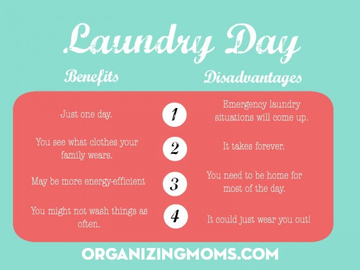 The benefits and pitfalls of having a laundry routine that saves all laundry for one day.