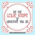 Be Leslie Knope – Free Printable