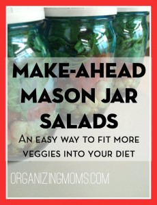 Make ahead mason jar salads are a convenient way to eat more vegetables.