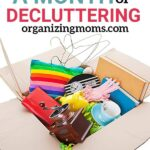 The benefits of decluttering daily for a whole month. How to start your monthly decluttering challenge and start clearing away the clutter for good.