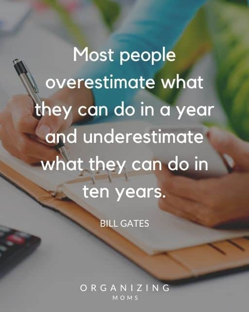 text - most people overestimate what they can do in a year and underestimate what they can do in ten years - bill gates