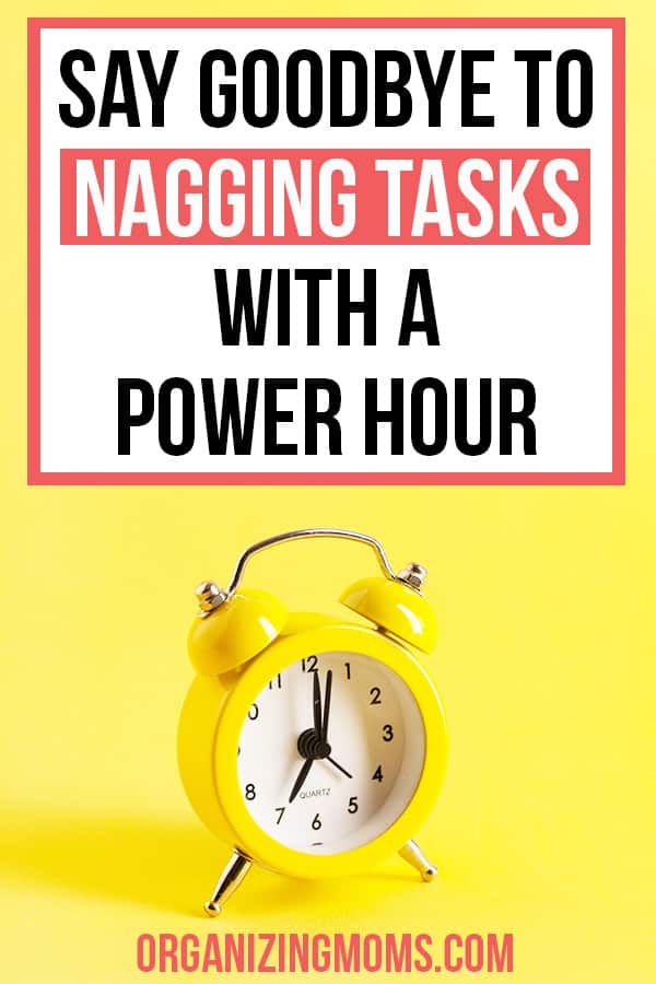 nagging tasks power hour