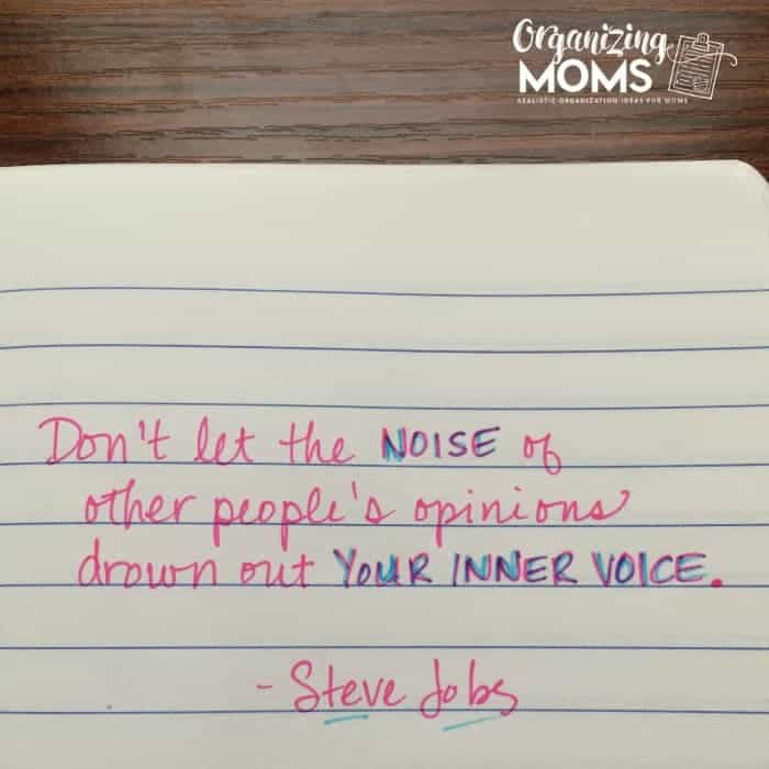 Don't let the noise of other people's opinions drown out your inner voice