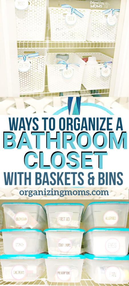 organize a bathroom closet with baskets