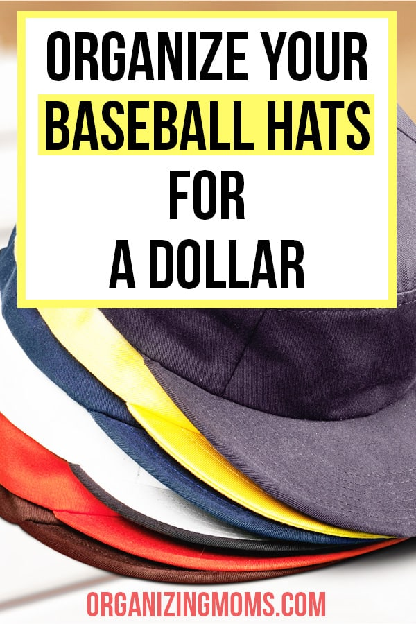 organize baseball hats
