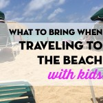 Great tips for ideas of what to pack when you go on a beach trip with children.