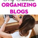 My Favorite Organizing Blogs