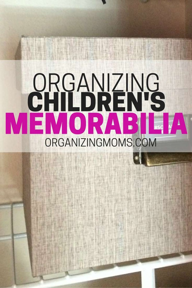 Text - Organizing Children\'s Memorabilia | organizingmoms.com . Taupe memorabilia box in background.