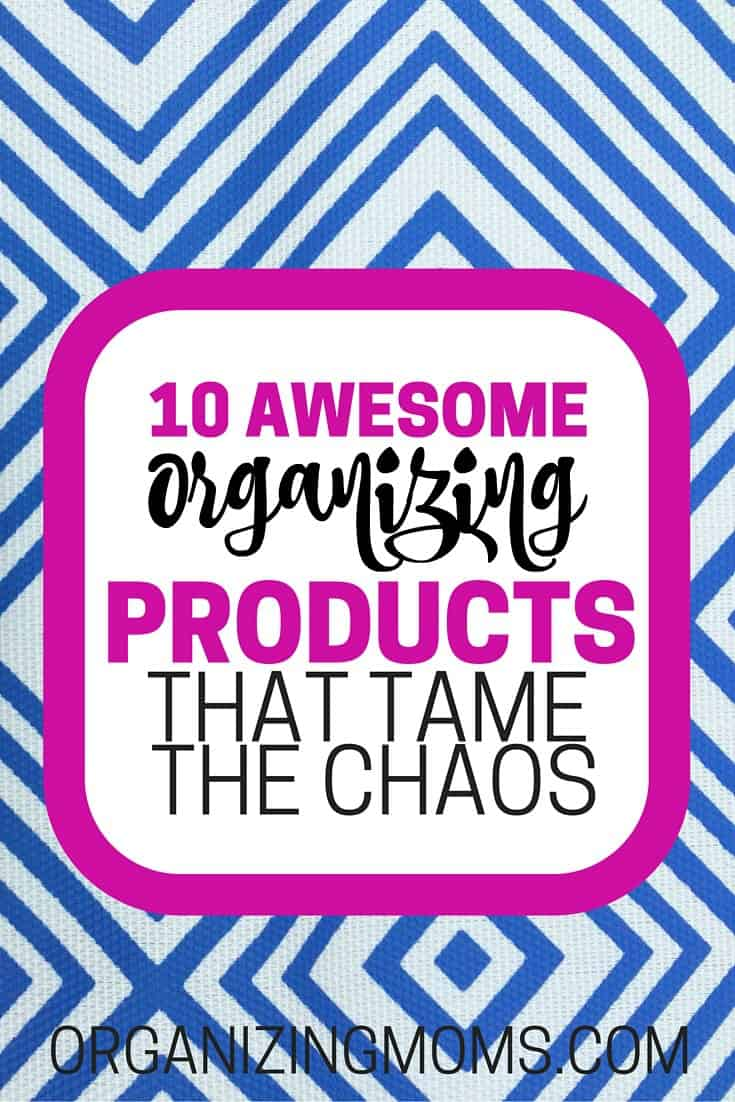 Ten organizing products that really work! I've come to depend on these organizing solutions to keep our house organized. They're awesome!