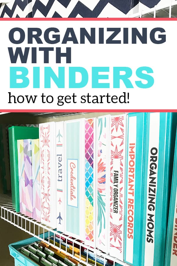 organizing with binders how to get started