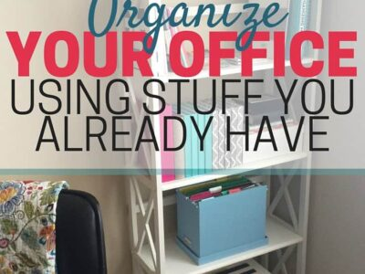 Text - Organize your office using stuff you already have. Image of organized office bookshelf in background.