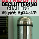 Get rid of unused outerwear and pass it on to someone who could use it. Part of the Get Rid of It! Decluttering Challenge. Declutter outerwear.