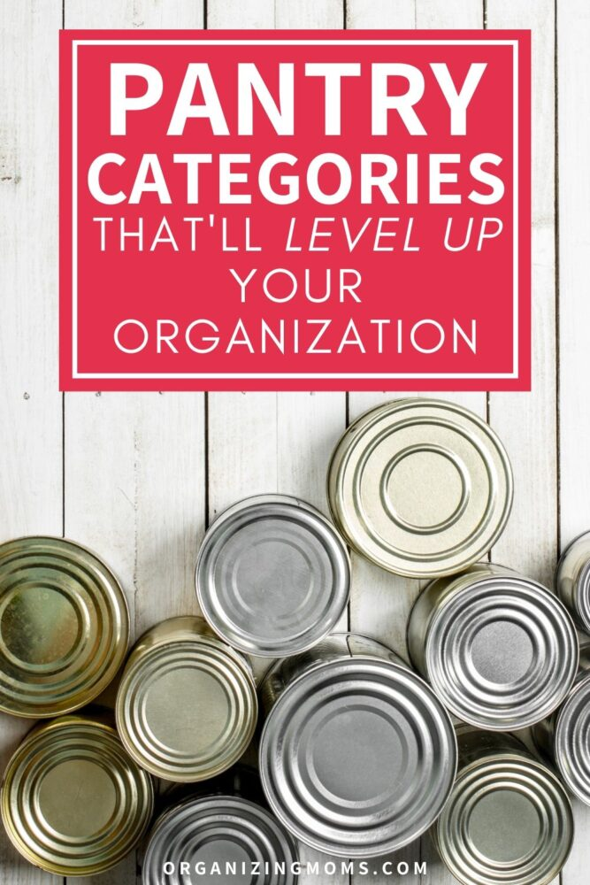 pantry categories that will level up your organization