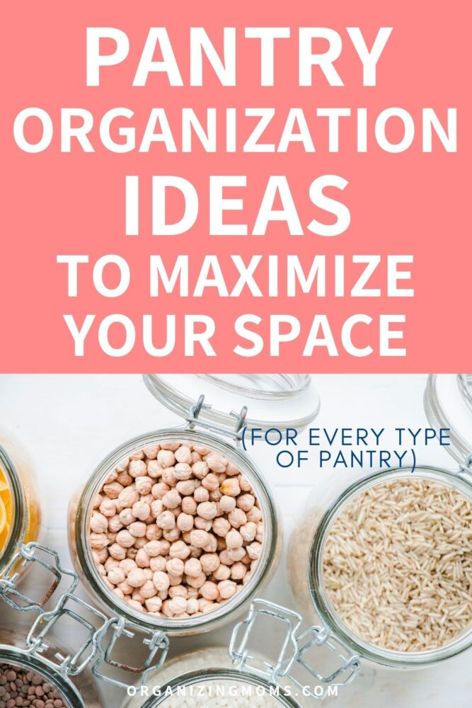 pantry organization ideas to maximize your space