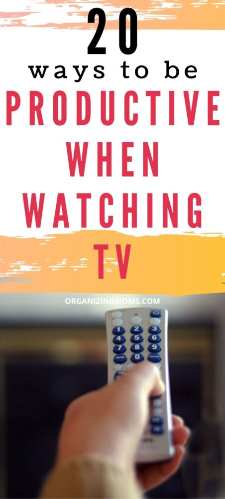 Text - How to Be Productive When Watching TV . Image of a remote control with blurred background