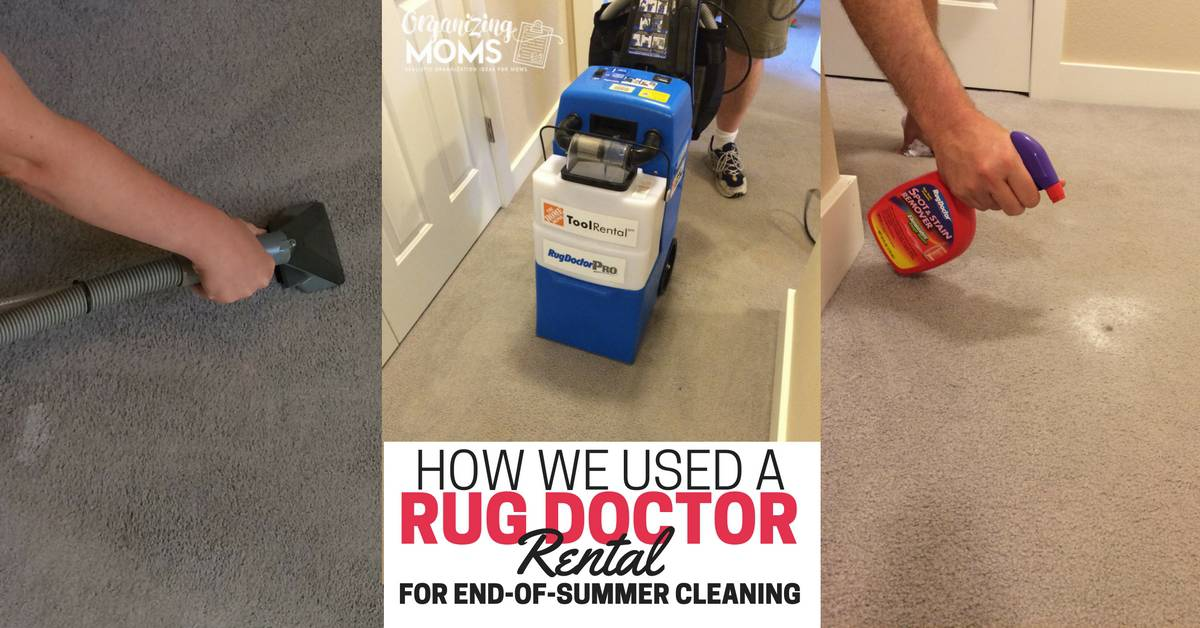 How We Used A Rug Doctor Rental For End Of Summer Cleaning   Organizing Moms