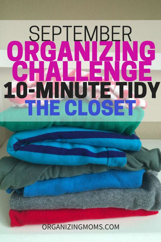 Ten Minute Tidy Organizing Challenge for September. Organizing and Decluttering the Closet.