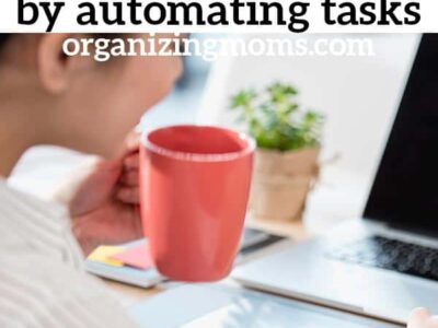 How to shorten your to do list by automating home management tasks. Ideas for saving time and money on homekeeping and home management tasks. Eliminate the most time-consuming tasks and free up hours in your schedule each week!