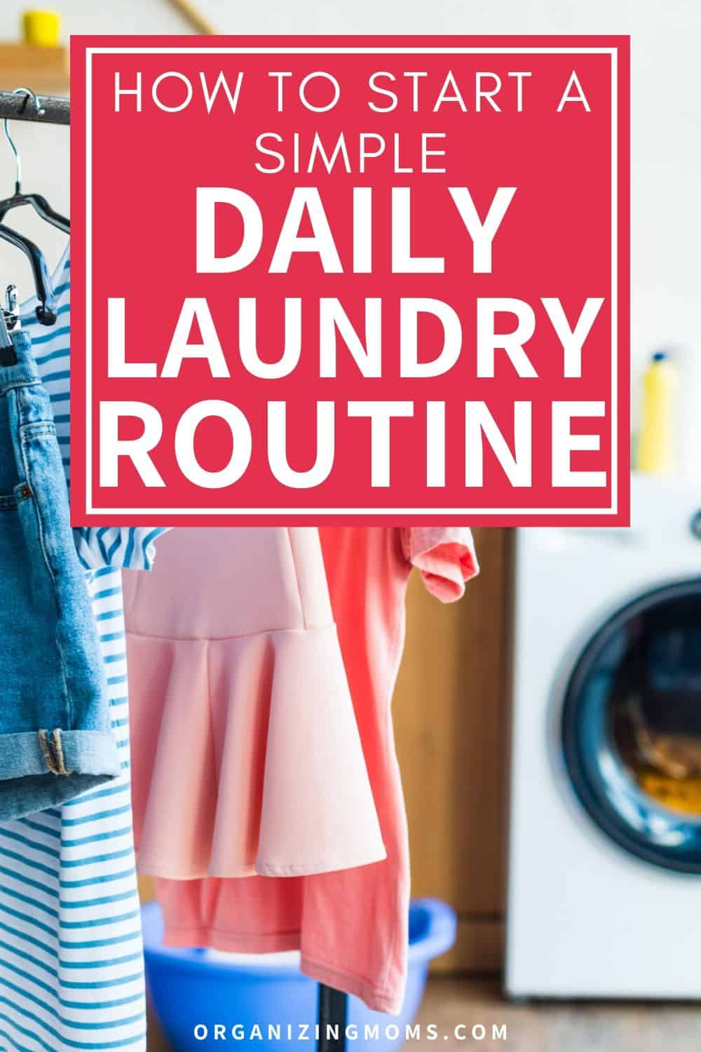 simple daily laundry routine