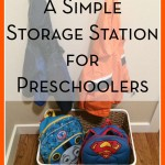 Back to School Organization: Systems for Preschoolers