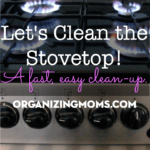 Clean off your stovetop in 30 minutes or less.