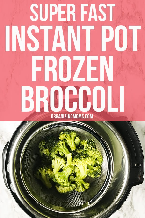 super fast instant pot frozen broccoli
