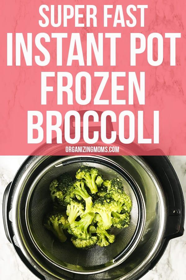 super fast instant pot frozen broccoli