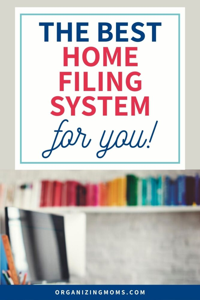 the best home filing system for you