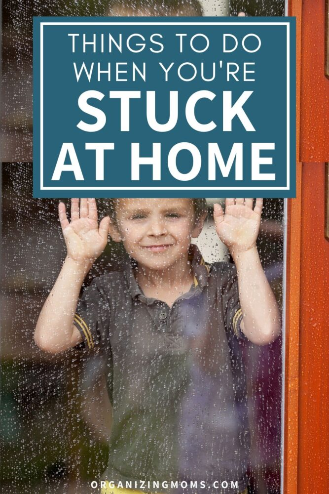 Text - Things to do with kids when you\'re stuck at home. Picture of boy looking out a window