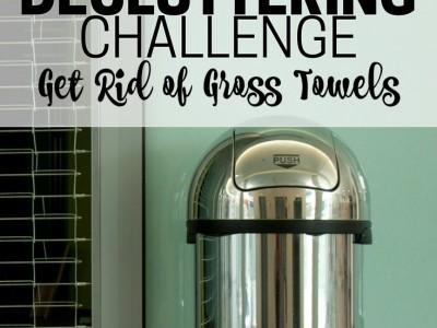 Declutter gross towels. Part of the Get Rid of It! Decluttering Challenge.