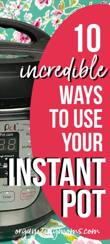 use your instant pot ideas