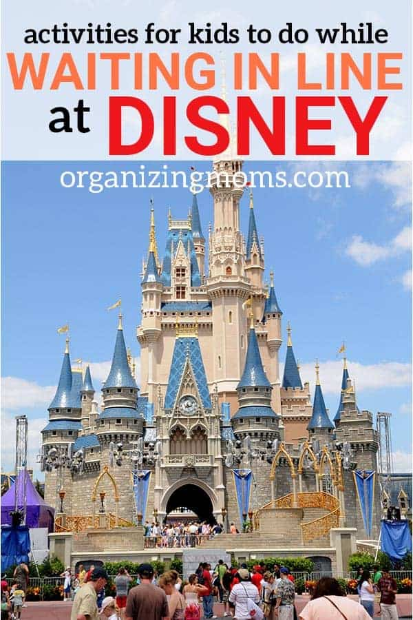 Stuff for Kids to Do When Waiting in Line at Disney. Great ideas for how to help kids pass the time.