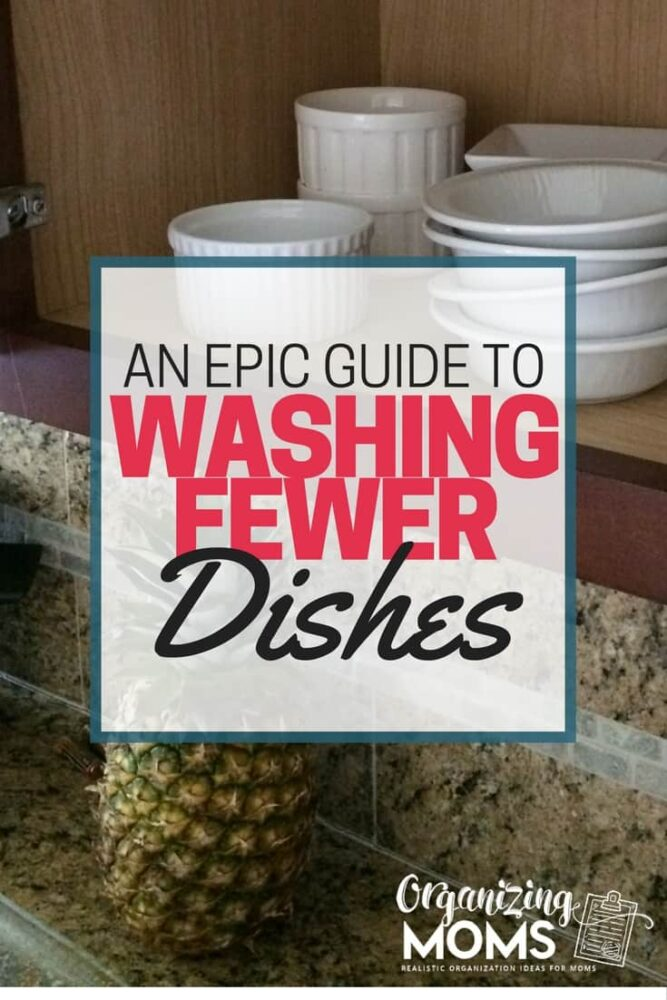 How to wash fewer dishes every day. Tips for cutting back on dish use without resorting to using disposables. An epic guide to washing fewer dishes!