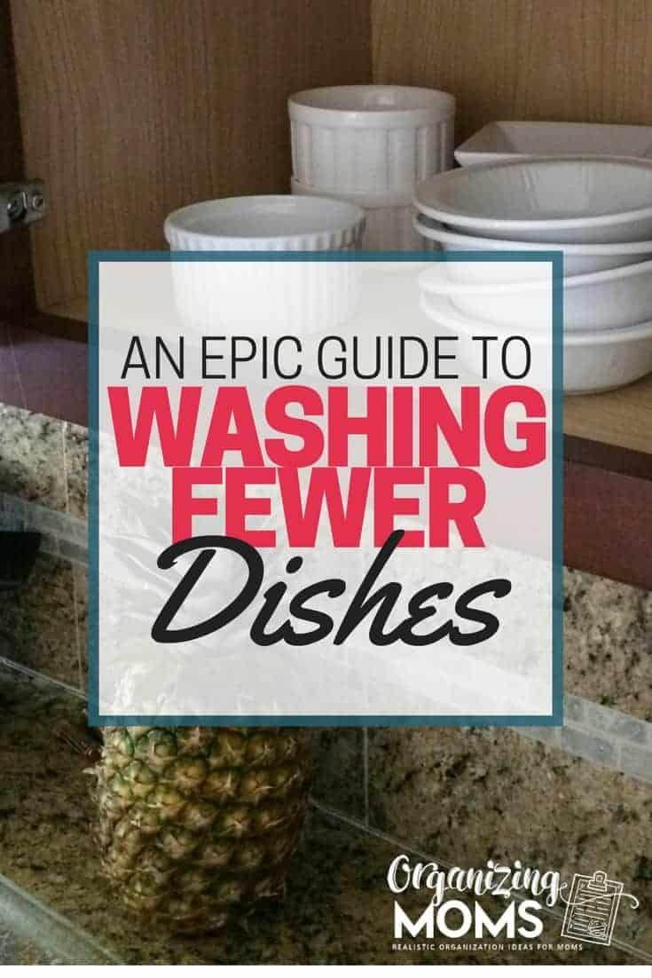 Washing Fewer Dishes: An Epic Guide