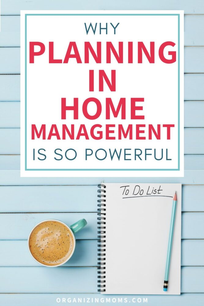 why planning in home management is so powerful