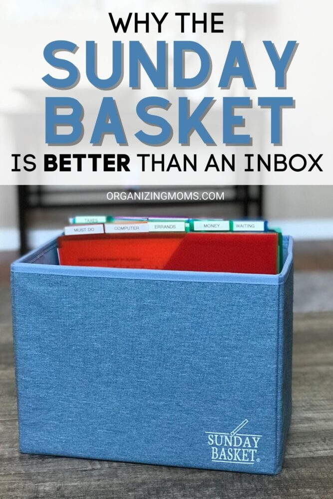text - why the sunday basket is better than an inbox. image - blue sunday basket full of slash pocket files on table