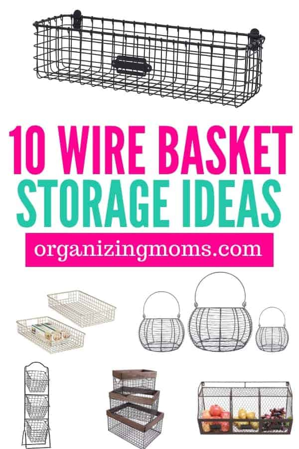 Wire basket storage ideas to help you get organized in style.