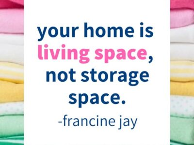 Stop storing clutter and start living in your home. || decluttering ideas | declutter | clutter free | francine jay | organize | organization #declutter #organize #organization #storageideas #storagesolutions
